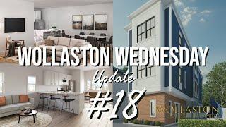 WOLLASTON WEDNESDAY #18: Renderings & Updates