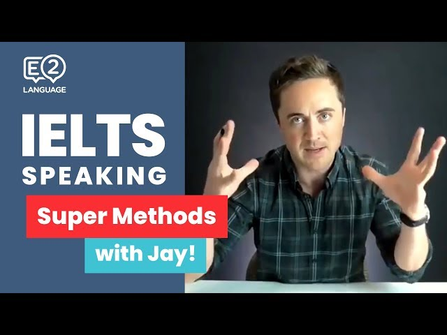 IELTS Speaking | Super Methods with Jay!