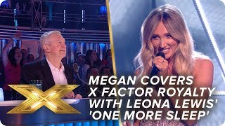 Megan covers X Factor royalty with Leona Lewis' 'One More Sleep' | Final | X Factor: Celebrity
