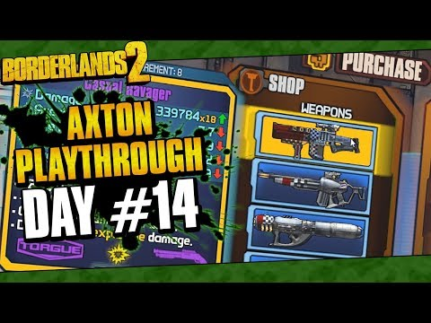 Borderlands 2 | Axton Reborn Playthrough Funny Moments And Drops | Day #14