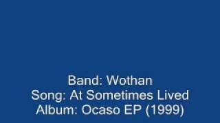 Wothan - At Sometimes Lived