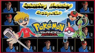 "Pokemon Advanced Battle ""Unbeatable"" (REUPLOAD) - Saturday Morning Acapella"