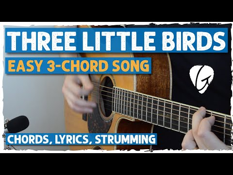 "Easy Guitar Lesson - ""Three Little Birds"" by Bob Marley - Chords, Strumming Pattern and Lead"