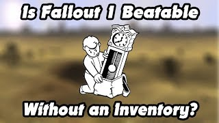 Is Fallout 1 Beatable Without an Inventory - Fallout Challenge