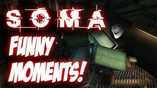 SOMA Funny Moments! | (Reaction Compilation!)