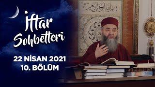 İftar Sohbetleri 2021 - 10. Bölüm