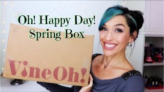 OH! HAPPY DAY! VINE OH! Spring 2018 UNBOXING | Wine, Lifestyle, and More!