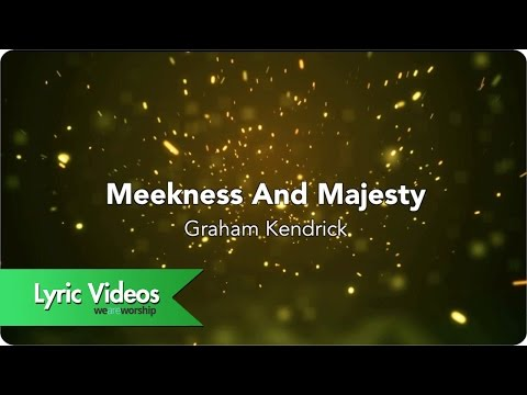 Meekness And Majesty - Youtube Lyric Video