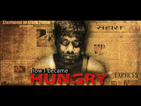 How I became hungry ( Hindi Short Film)