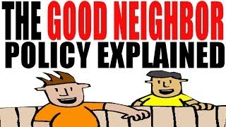 The Good Neighbor Policy Explained in 5 Minutes: US History Review