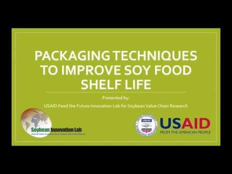 Técnicas de empacado para mejorar la vida útil de los alimentos de soya - SIL Webinar