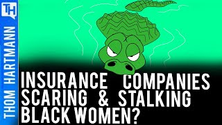 Are Insurance Companies Scaring Black Women? And Why? (w/ Wendell Potter)