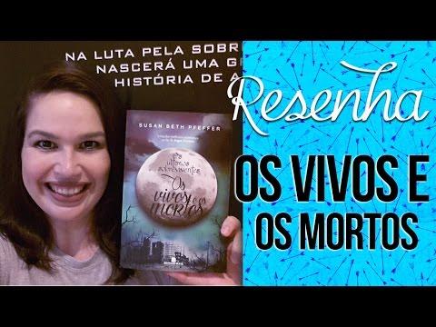 Resenha: Os Vivos e Os Mortos [Os Últimos Sobreviventes #2] - Susan Beth Pfeffer | Laila Ribeiro