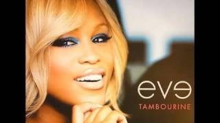 Eve featuring Faith Evans Love is Blind (Clean Radio Remix) Unreleased New Music 2011