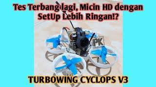 Tes Micro Drone FPV Camera Turbowing Cyclops V3 HD - Warna Tanpa di Edit