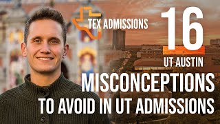 11 Tips to Maximize your UT-Austin Admissions Chances - YouTube