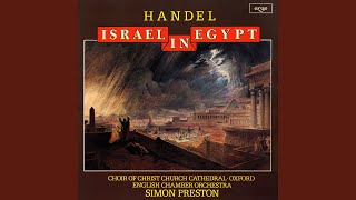 """Video thumbnail of """"Various Artists - Handel: Israel in Egypt, HWV 54 / Pt. 1: Exodus - 15. """"And Israel saw"""" 16. """"And believed the Lord"""""""""""