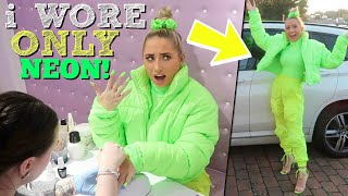 i ONLY wore NEON for 24 hours!!