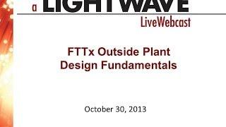 Webinar - FTTx Outside Plant Design Fundamentals