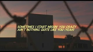 Missin You Crazy   Russ | Lyrics