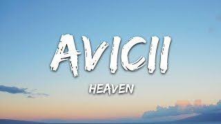 Avicii   Heaven (Lyrics) Ft. Chris Martin