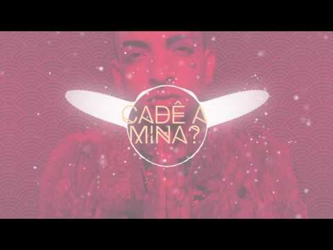 Música Cadê a Mina feat. Marcelo D2 (Letra)