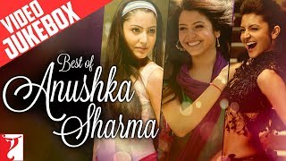 Best of Anushka Sharma - Full Songs | Video Jukebox