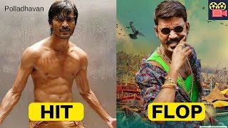 Dhanush Hits and Flops, Dhanush All Tamil Movies Box office collection, Complete Movies List