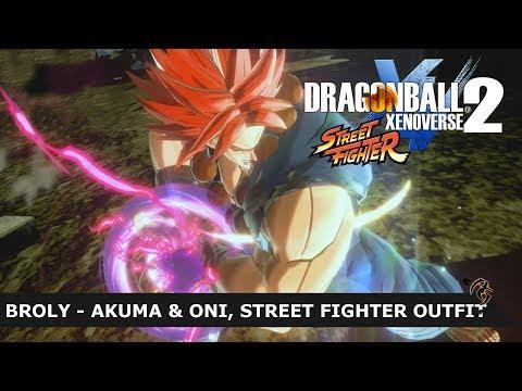 DRAGON BALL XENOVERSE 2 MOD: BROLY - AKUMA & ONI STREET FIGHTER VERSION