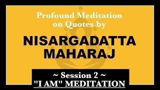 02 Meditation Based On Quotes By Nisargadatta Maharaj - Session 2