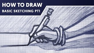 How To Draw | Sketching Basics PT 1 With DaseDesigns