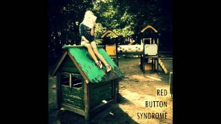 Red Button Syndrome - All The Pain Inside