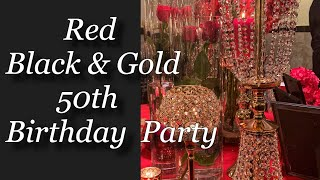 Red, Black & Gold 50th Birthday Party- Water, Fire, Wood & Bling