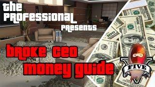 GTA Broke Money Guide CEO Make $250,000 Per Hour Easy