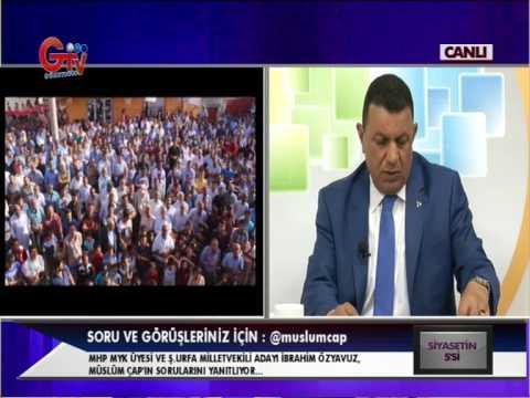 İbrahimÖzyavuz:AKP Urfa'da Miadini doldurdu-Şanlıurfa MHP
