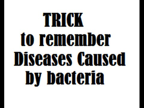 Video TRICK to remember Diseases Caused by bacteria
