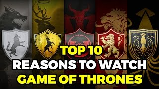 Top 10 Reasons to Watch Game of Thrones (Podcast Clip)
