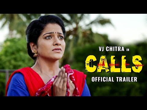 VJ Chithra\'s CALLS - Official Trailer