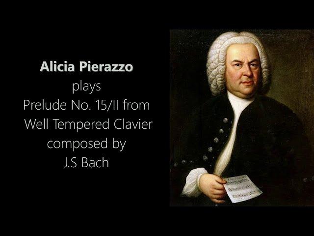 Alicia P. playing Prelude No. 15/II - J.S. Bach