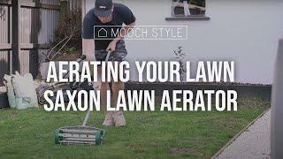Aerating your lawn | Saxon Lawn Aerator