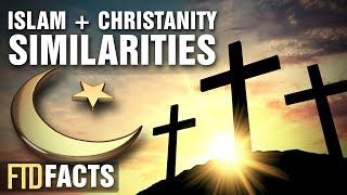 10 Surprising Similarities With Islam and Christianity