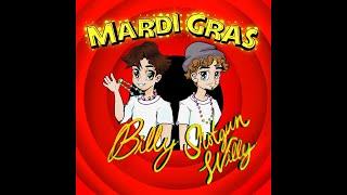 Billy Marchiafava & Shotgun Willy - Mardi Gras (Meme Mashup)