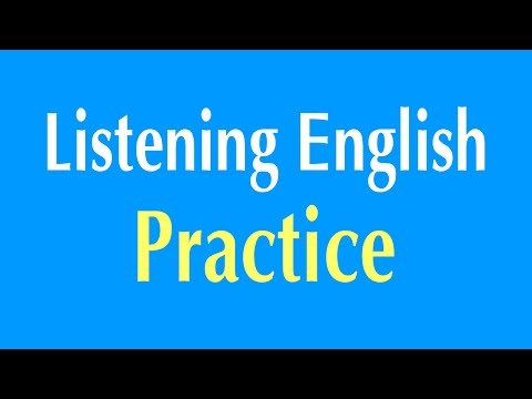 English Listening Practice - Learn English Listening Comprehension Mp3