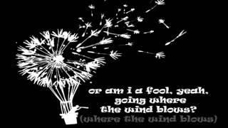 Mr. Big - Goin' Where The Wind Blows + Lyrics