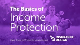 The Basics Of Income Protection