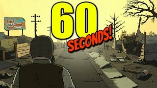 60 СЕКУНД ДО АПОКАЛИПСИСА! - Все сошли с ума! - 60 Seconds