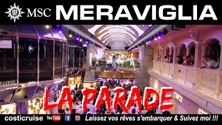 MSC MERAVIGLIA .. La PARADE ..