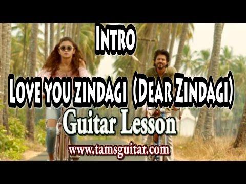 Guitar zindagi guitar chords : Online: Love You Zindagi Guitar Dear Zindagi Guitar Chords Lesson ...