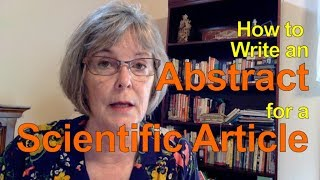 How to Write an Abstract for a Scientific Article