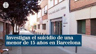 Investigan el suicidio de una menor de 15 años en Barcelona